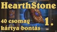 Hearthstone - 40 csomag bontás